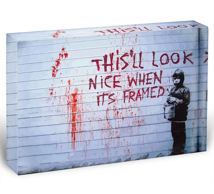 Banksy When Its Framed Acrylic Block