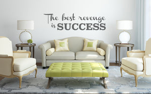 Best Revenge Is Success Wall Sticker - Canvas Art Rocks - 1