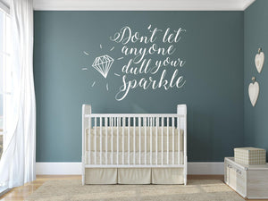 Dull Your Sparkle Wall Sticker - Canvas Art Rocks - 1