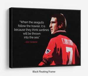 Eric Cantona Seagulls Floating Frame Canvas