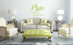 Paris Is Always A Good Idea Wall Sticker - Canvas Art Rocks - 1