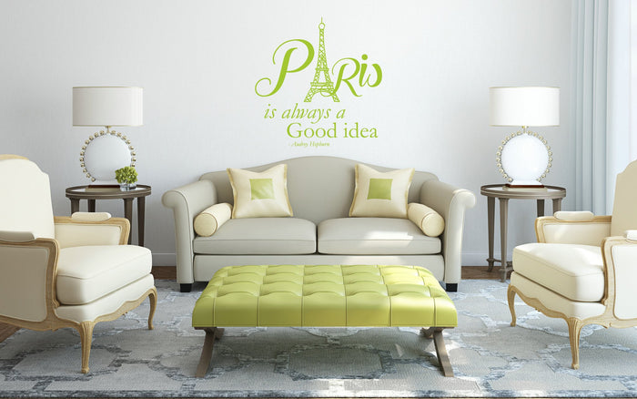 Paris Is Always A Good Idea Wall Sticker