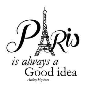 Paris Is Always A Good Idea Wall Sticker - Canvas Art Rocks - 2