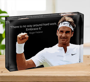 Roger Federer Hard Work Acrylic Block - Canvas Art Rocks - 2
