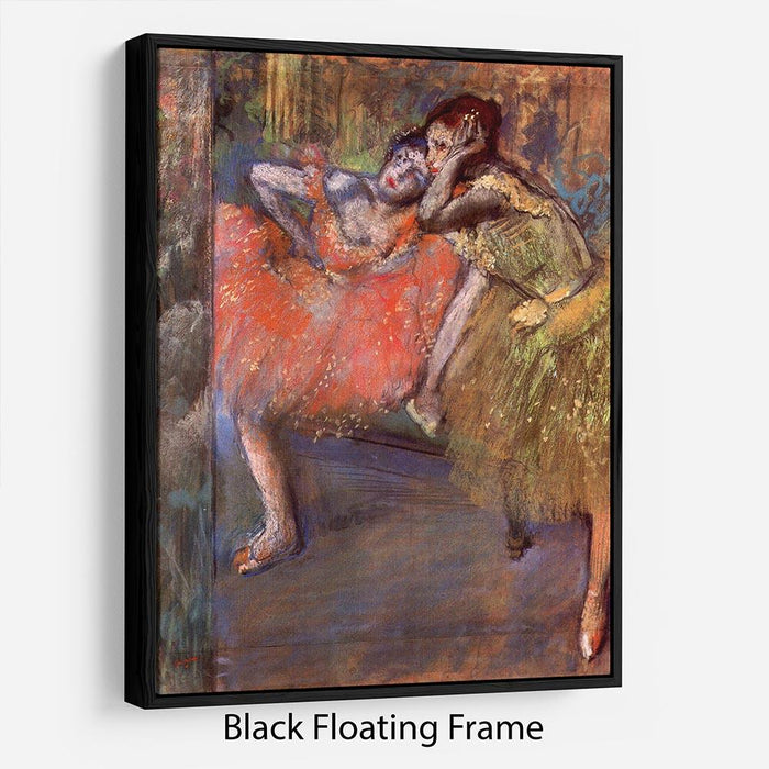 Two dancers behind the scenes by Degas Floating Frame Canvas