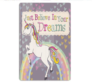 Unicorn believe in your dreams HD Metal Print