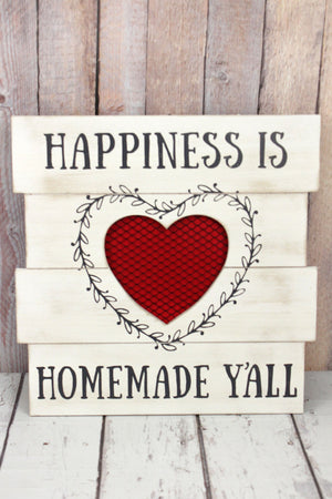 """Happiness is Homeade Y'all"" Wall Sign"
