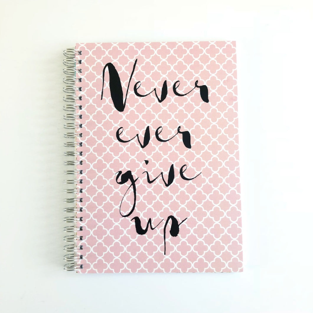 Never ever give up planner