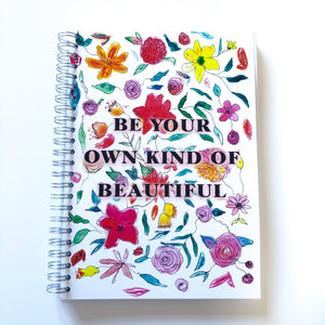 Be your own kind of beautiful floral Planner