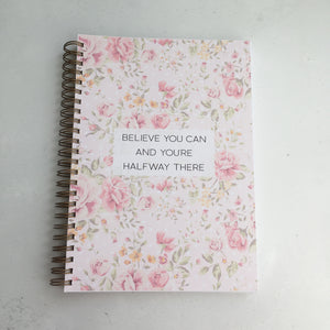 Believe you can and you're halfway there planner