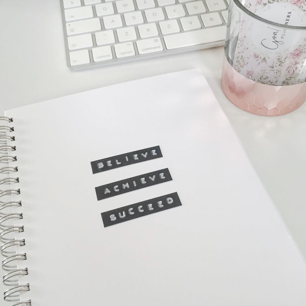 Hand stamped planner - believe, achieve, succeed