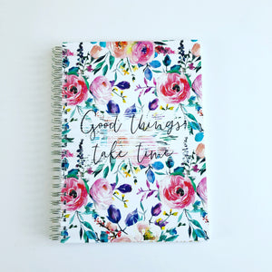 Good things take time Planner