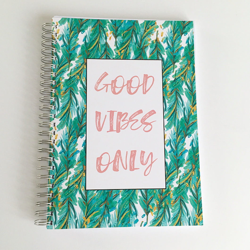Good vibes only planner