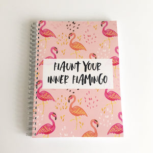 Flaunt your inner flamingo Planner