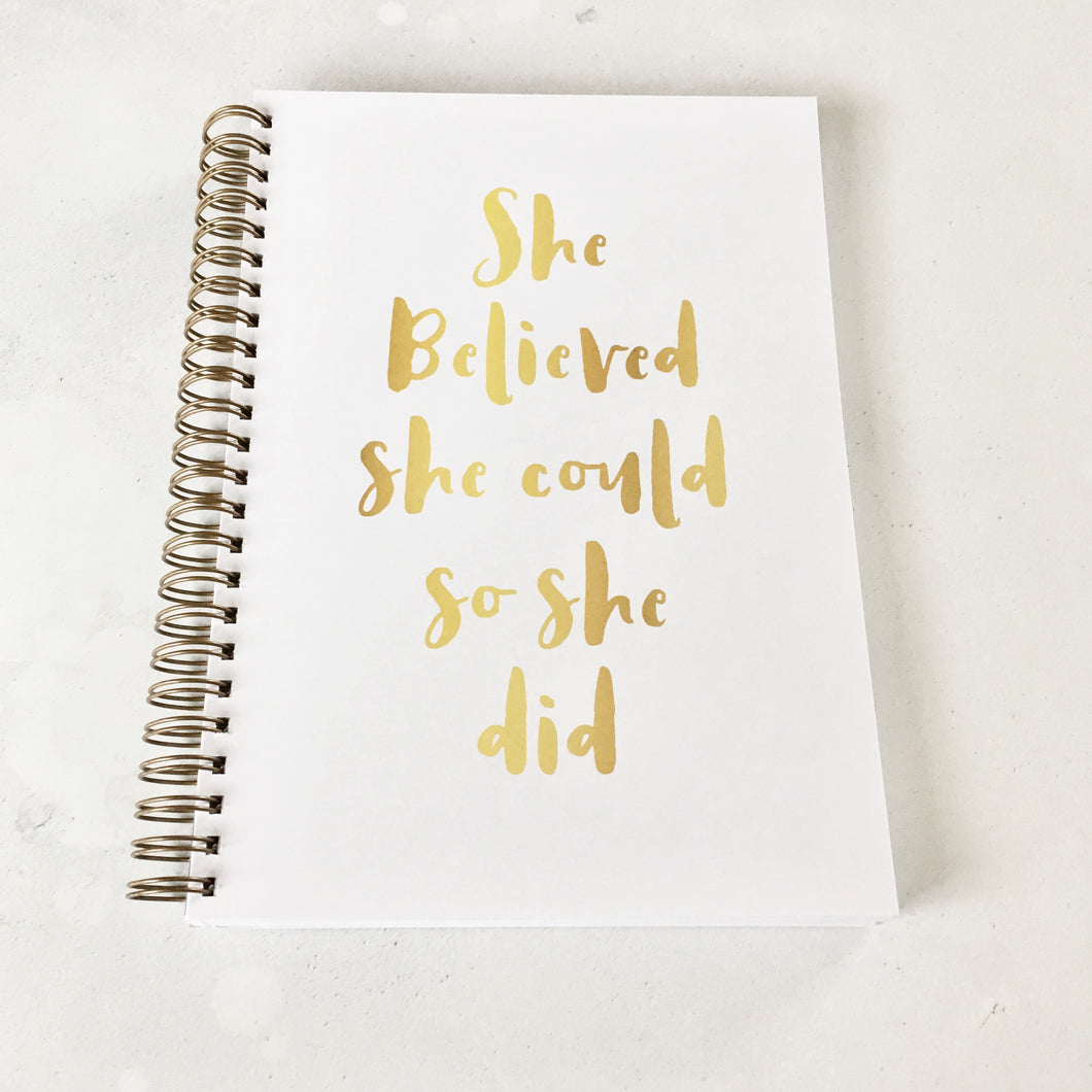 She believed she could, so she did planner