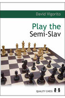 Play the Semi-Slav av David Vigorito