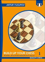 Build up your Chess 1: Fundamentals av Yusupov