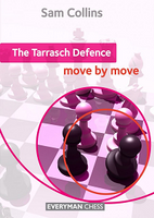 The Tarrasch Defence: Move by Move av Sam Collins