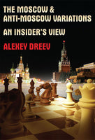 The Moscow and Anti-Moscow Variations av Alexey Dreev
