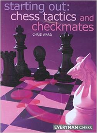 Starting Out: Chess Tactics and Checkmates av Chris Ward