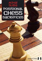 Positional Chess Sacrifices av Mihai Suba
