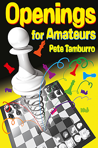 Openings for Amateurs av Pete Tamburro