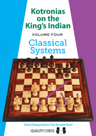 Kotronias on the King's Indian Classical Systems
