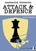 GM Preparation - Attack and Defence av Jacob Aagaard