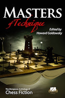 Masters of Technique: The Mongoose Anthology of Chess Fiction