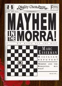 Mayhem in the Morra av Marc Esserman