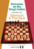 Kotronias on the King's Indian Saemisch and The Rest