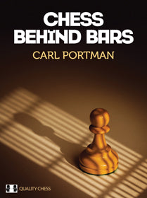 Chess Behind Bars av Carl Portman, innbundet