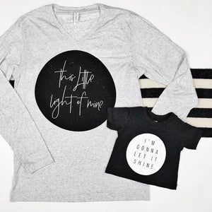 This Little Light of Mine...I'm Going To Let It Shine Adult and Youth Tee