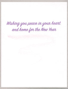 Wishing you peace in your heart and home for the New Year
