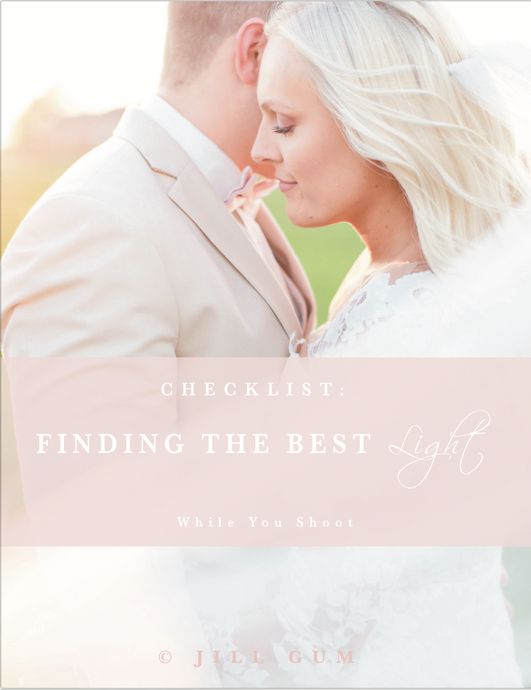 Checklist: Finding the Best Light