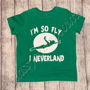 KIDS & ADULTS - I'm so fly I neverland Peter Pan tee