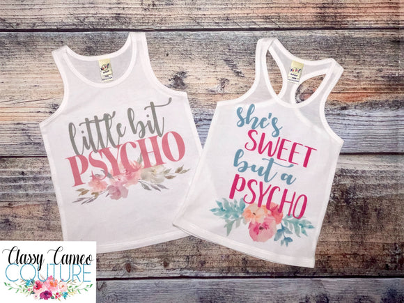 ADULTS - she's sweet but a psycho, little bit psycho racerback tank