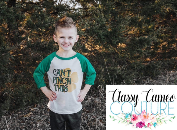 KIDS & ADULTS - Can't Pinch This St. Patrick's Day Raglan
