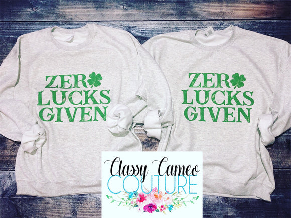 Zero Lucks Given Sweatshirt