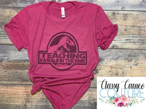 ADULTS - Teaching is a walk in the park - Jurassic Park Roundneck Tee