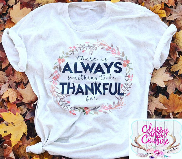 ADULTS - There is always something to be thankful for