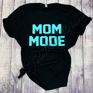ADULTS - Mom Mode Unisex Tee