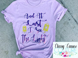 KIDS & ADULTS - And at last I see the light roundneck tee