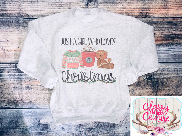ADULTS - Just a girl who loves Christmas sweatshirt