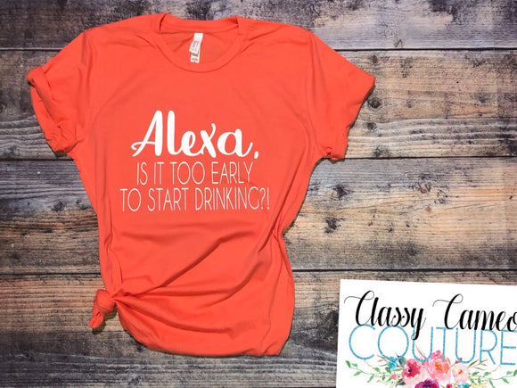 ADULTS - Alexa, is it too early to start drinking Roundneck Tee