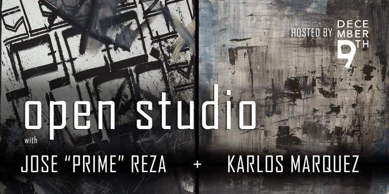 "An Open Studio with Jose ""Prime"" Reza & Karlos Marquez"