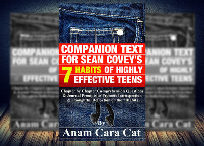 The 7 Habits of Highly Effective Teens Companion Unit