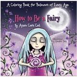 How to Be a Fairy Coloring Book