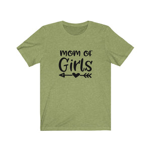 Mom of Girls -Unisex Jersey Tee