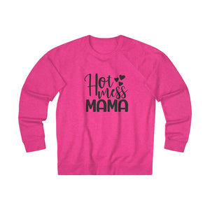 Hot Mess Mama - Unisex French Terry Crew